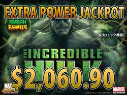 THE INCREDIBLE HULK 25LINESでEXTRA POWER JACKPOT賞金2,060.90ドル獲得!